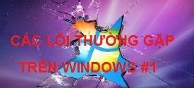 loi-thuong-gap-tren-windows