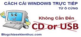 cai-windows-truc-tiep-tu-o-cung