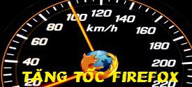 tang-toc-do-luot-web-tren-firefox-6