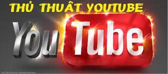 thu-thuat-youtube