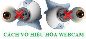 vo-hieu-hoa-webcam
