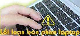 sua-loi-loan-ban-phim-laptop