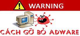 huong-dan-go-bo-adware