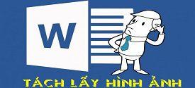 lay-toan-bo-hinh-anh-tu-file-word