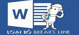 loai-bo-tinh-nang-breaks-line-trong-word