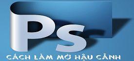 lam-mo-hau-canh-trong-photoshop