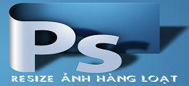 thay-doi-kich-thuoc-anh-hang-loat-bang-photoshop