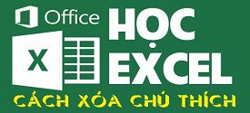 cach-xoa-chu-thich-trong-excel