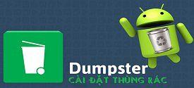 cai-dat-thung-rac-cho-dien-thoai-dumpster