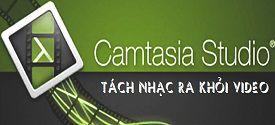 Hướng dẫn tách âm thanh ra khỏi Video với Camtasia Studio