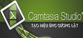 tao-hieu-ung-guong-lat-voi-camtasia