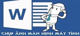 cach-chup-anh-man-hinh-may-tinh-bang-word