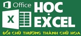 ham-doi-chu-thuong-thanh-chu-in-hoa-trong-excel