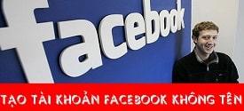 tao-tai-khoan-facebook-khong-ten