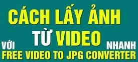 cach-tach-lay-hinh-anh-tu-video