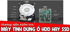 kiem-tra-may-tinh-dang-su-dung-o-ssd-hay-hdd