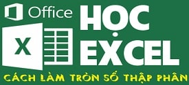 su-dung-ham-lam-tron-so-thap-phan-trong-excel