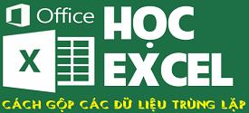 cach-gop-du-lieu-trung-lap-tren-file-excel