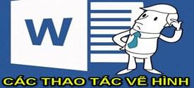 cac-thao-tac-ve-hinh-trong-word-phan-1