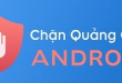 cach-chan-quang-cao-tren-android