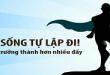 nhung-dieu-can-biet-ve-cuoc-song-tu-lap