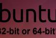 kiem-tra-ubuntu-la-32-bit-hay-64-bit