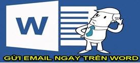 tao-nut-gui-email-tren-word