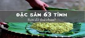 nhung-mon-an-dac-san-cua-63-tinh-thanh-viet-nam