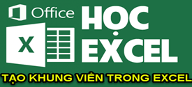 cach-tao-khung-vien-trong-excel