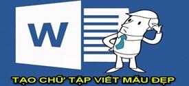tao-chu-viet-mau-trong-word