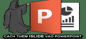 cach-them-islide-vao-powerpoint